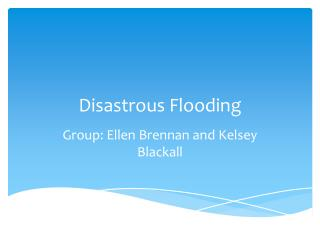 Disastrous Flooding