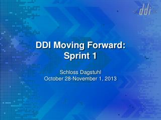 DDI Moving Forward: Sprint 1