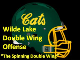Wilde Lake  Double Wing Offense