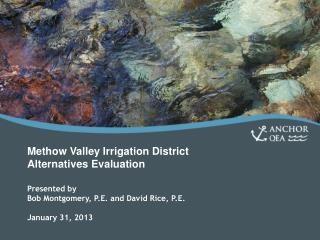 Methow  Valley Irrigation District Alternatives Evaluation