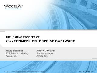 THE LEADING PROVIDER OF GOVERNMENT ENTERPRISE SOFTWARE