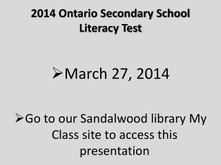 2014 Ontario Secondary School Literacy Test