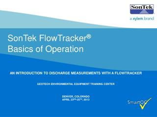 SonTek FlowTracker ® Basics of Operation