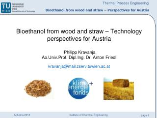 Bioethanol  from wood  and  straw  –  Perspectives for Austria