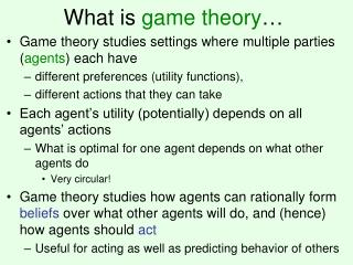 What is game theory …
