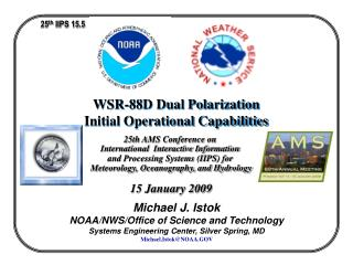 WSR-88D Dual Polarization  Initial Operational Capabilities
