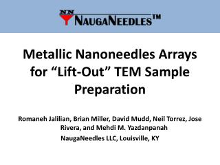 "Metallic Nanoneedles Arrays for ""Lift-Out"" TEM Sample Preparation"