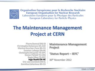 The Maintenance Management Project at CERN