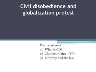 Civil disobedience and globalization protest