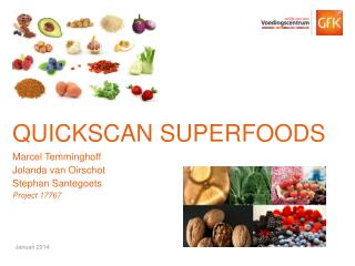 Quickscan superfoods