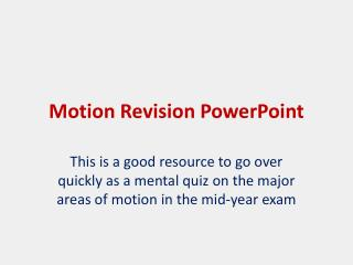 Motion Revision PowerPoint