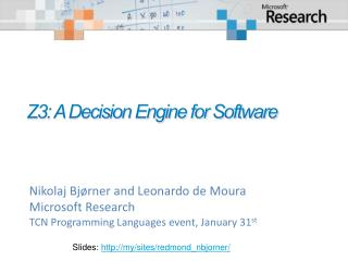 Z3: A Decision Engine for Software