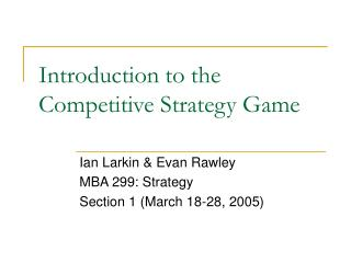 Introduction to the Competitive Strategy Game