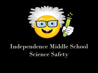 Independence Middle School Science Safety
