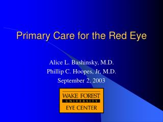 Primary Care for the Red Eye