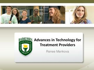Advances in Technology for  Treatment Providers