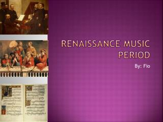RENAISsANCE MUSIC PERIOD