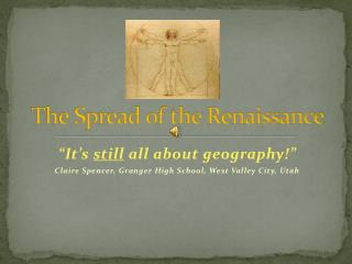 The Spread of the Renaissance
