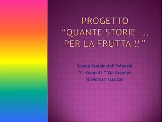 """PROGETTO """"QUANTE STORIE …. PER LA FRUTTA !!"""""""
