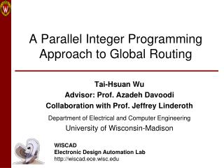 A Parallel Integer Programming Approach to Global Routing