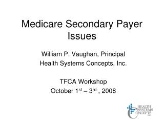 Medicare Secondary Payer Issues
