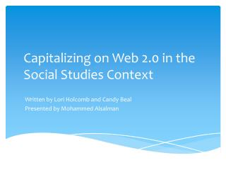 Capitalizing on  Web  2.0 in  the  S ocial  S tudies Context