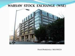 WARSAW  STOCK  EXCHANGE  (WSE)