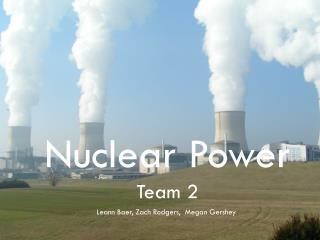 Nuclear Power Team 2