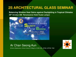 2S ARCHITECTURAL GLASS SEMINAR