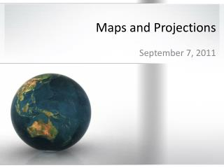 Maps and Projections