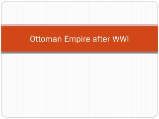 Ottoman Empire after WWI