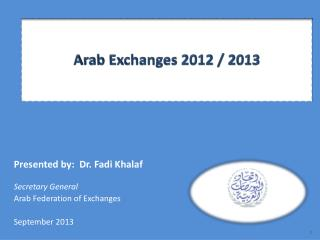 Arab Exchanges 2012 / 2013