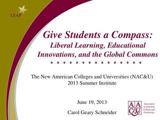 Give Students a Compass:  Liberal Learning, Educational  Innovations, and the Global Commons