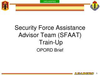 Security Force Assistance Advisor Team (SFAAT)  Train-Up