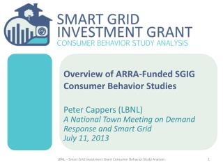 Overview of ARRA-Funded SGIG Consumer Behavior Studies
