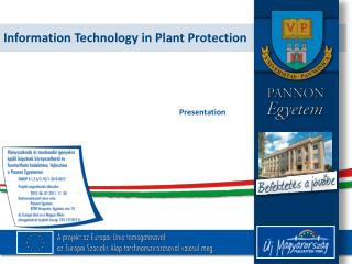 Information Technology in Plant Protection