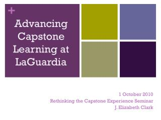 Advancing Capstone  Learning at LaGuardia