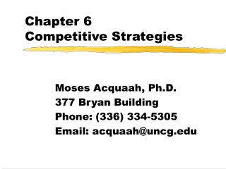 Chapter 6 Competitive Strategies