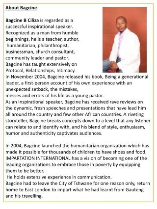 About Bagcine Bagcine B Ciliza is regarded as a successful inspirational speaker .