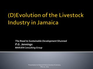 (D)Evolution of the Livestock Industry in Jamaica