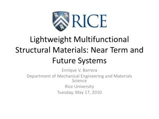 Lightweight Multifunctional Structural Materials: Near Term and Future Systems