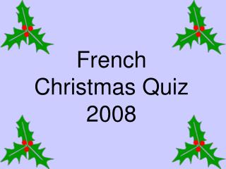 French Christmas Quiz 2008