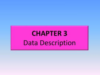 CHAPTER 3 Data Description