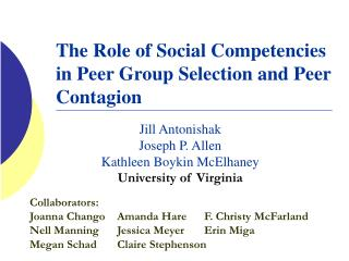 The Role of Social Competencies in Peer Group Selection and Peer Contagion