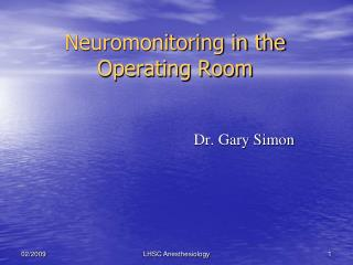 Neuromonitoring in the Operating Room
