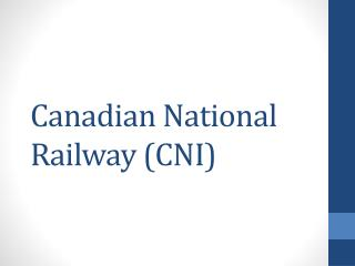 Canadian National Railway (CNI)