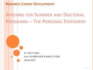 Research Career Development Applying for Summer and Doctoral Programs – The Personal Statement