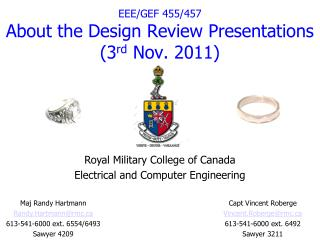 EEE/GEF 455/457 About the  Design Review Presentations (3 rd  Nov. 2011)