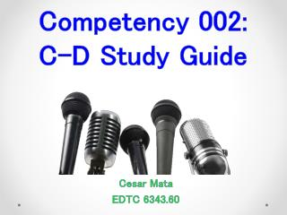Competency 002: C-D Study Guide