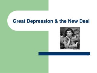 Great Depression & the New Deal